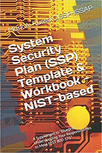 System Security Plan (SSP) Template & Workbook - NIST-based: A ...