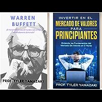 Inversión de Bolsa de Valores Para Principiantes [Libro en Español/Spanish Book]: 2-Manuscritos – Warren Buffett + Invertir en el Mercado De Valores para ... para Principiantes nº 5) (Spanish Edition)