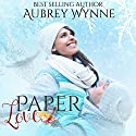 Paper Love: A Chicago Christmas, Book 2 Audiobook by Aubrey Wynne Narrated by Sara K. Sheckells