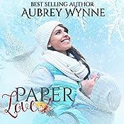 Paper Love: A Chicago Christmas, Book 2 | Aubrey Wynne