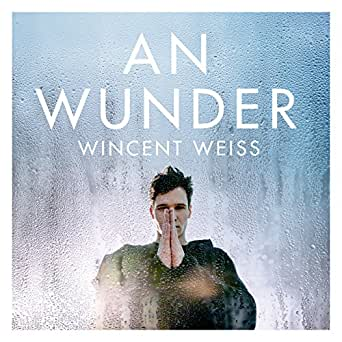 An Wunder by Wincent Weiss on Amazon Music - Amazon com