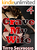 Crave My Wife 4: Fianceé Sharing. Submissive Hotwife & Husband-to-be Rough Cuckolding by Her Boss