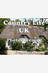 Country Life UK: Photos to enjoy (a children's picture book) Kindle Edition