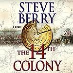 The 14th Colony: A Novel | Steve Berry