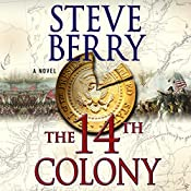 The 14th Colony: A Novel | Steve Berry