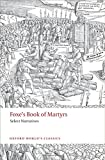 img - for Foxe's Book of Martyrs: Select Narratives (Oxford World's Classics) book / textbook / text book
