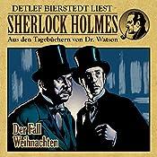 Der Fall Weihnachten (Sherlock Holmes: Aus den Tagebüchern von Dr. Watson) | Erec von Astolat