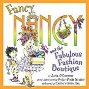 Fancy Nancy and the Fabulous Fashion Boutique | Jane O'Connor