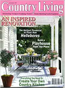 Country living august 1997 an inspired renovation hot for Country living magazine house plans