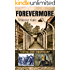 FOREVERMORE: Segments of Jewish History: Three Documented stories from the Holocaust and two other periods