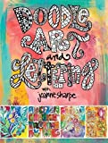 Doodle Arts and Lettering with Joanne Sharpe: Inspiration and Techniques for Personal Expression