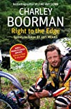 Right to the Edge, Charley Boorman, 1847443524