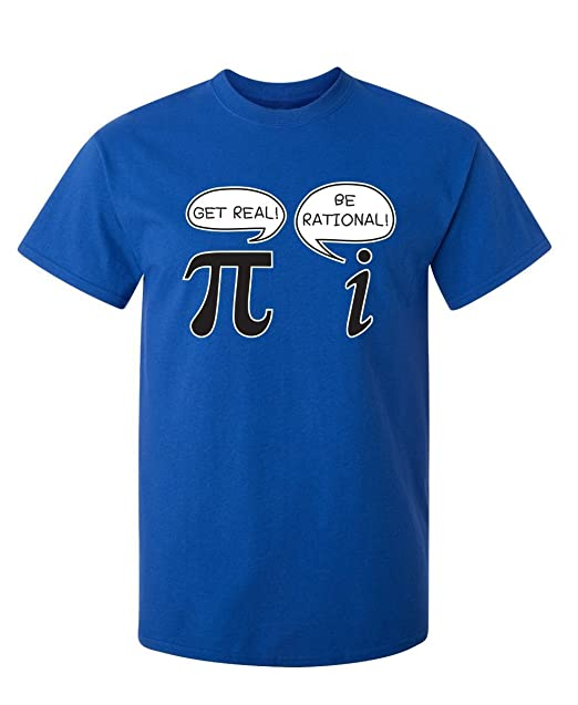 d7a13ca97 Meixiao Get Real Be Rational Pi Funny Math Sarcastic Adult Novelty Funny T  Shirt: Amazon.ca: Clothing & Accessories