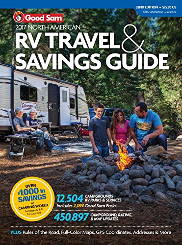 2017 Good Sam RV Travel & Savings Guide (Good Sam RV Travel & Savings Guide: The Must-Have RV Travel) (Best Place To Sell Rv)
