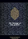 The Message of the Qur'an: The full account of the revealed Arabic text accompanied by parallel transliteration (English and Arabic Edition)