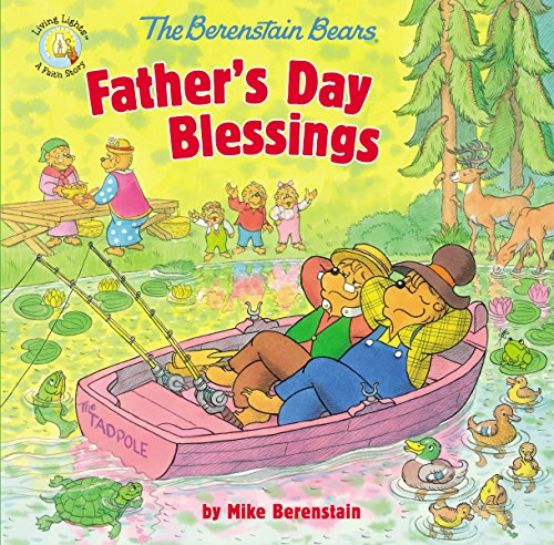 [Ebook] The Berenstain Bears Father's Day Blessings (Berenstain Bears/Living Lights)<br />[K.I.N.D.L.E]