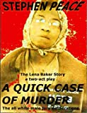 A QUICK Case Of Murder or The Trial of Lena Baker