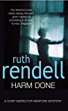 Harm Done: (A Wexford Case) (Inspector Wexford series Book 18)