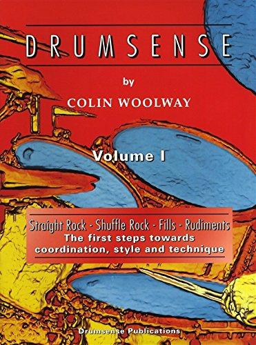 Drumsense: v. 1: Straight Rock, Shuffle Rock, Fills, Rudiments