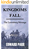 Kingdoms Fall - The Laxenburg Message
