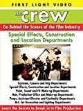 The Crew: Special Effects, Construction, Locations