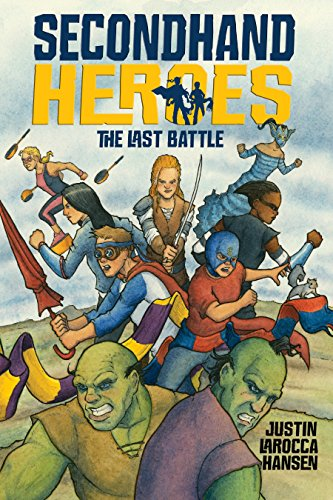 The Last Battle (Secondhand Heroes) (Twin Saga Best Class)