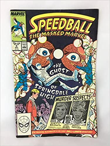Speedball The Masked Marvel #4 : The Ghost of Springdale High (Marvel Comics)
