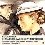 Berta Camilla Sarah von Hartlieb: Eine außergewöhnliche Wiener Jüdin und Wladimir von Hartlieb | Friederika Richter