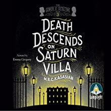 Death Descends on Saturn Villa Audiobook by M. R. C. Kasasian Narrated by Emma Gregory