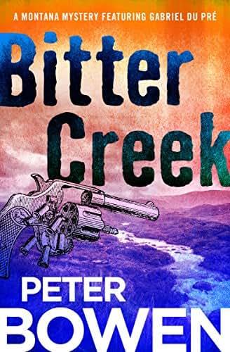 Bitter Creek (The Montana Mysteries Featuring Gabriel Du Pré Book 14)