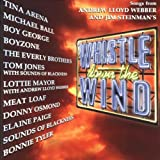 Songs from Andrew Lloyd Webber and Jim Steinman's 'Whistle Down the Wind'