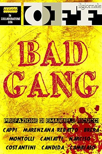 Bad Gang (Italian Edition)