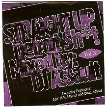 Straight Up Detroit Shit Vol Volume 3
