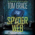 Spyder Web: Nolan Kilkenny, Book 1 | Tom Grace