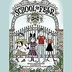 School of Fear | Gitty Daneshvari
