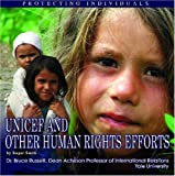 UNICEF and Other Human Rights Efforts, Roger Smith, 1422200698