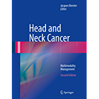 Head and Neck Cancer: Multimodality Management (English Edition)