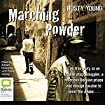 Marching Powder | Rusty Young
