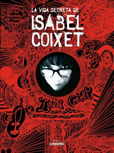 Descargar Libro La Vida Secreta De Isabel Coixet