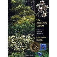 Explorer's Garden: Rare and Unusual Perennials