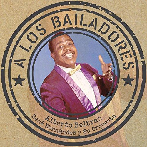 Luis Segura Stream or buy for $8.99 · A los bailadores