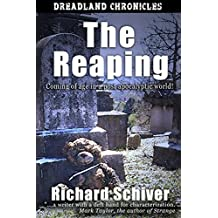 The Reaping: Coming of age in a post apocalyptic world. (Dreadland Chronicles Book 2)