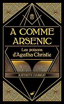 A comme Arsenic  par Harkup