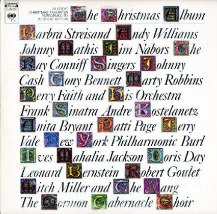 The Christmas Album: 20 Great Christmas Favorites By 20 Great Artists by Columbia