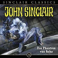 Das Phantom von Soho (John Sinclair Classics 30) Hörspiel von Jason Dark Gesprochen von: Dietmar Wunder, Alexandra Lange