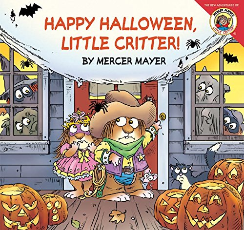 Little Critter: Happy Halloween, Little Critter! (Toddler Halloween Ideas)