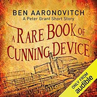 A rare Book of cunning Device - Ben Aaronovitch