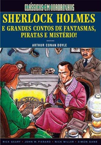 Sherlock Holmes E Grandes Contos De Fantasmas, Piratas E Mistério!