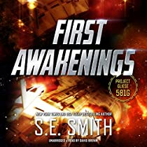 FIRST AWAKENINGS: PROJECT GLIESE 581G, BOOK 2