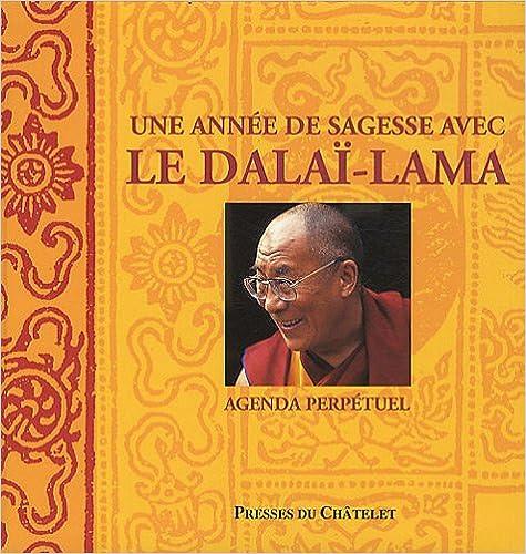 En ligne Une année de sagesse avec le Dalaï-Lama : Agenda perpétuel pdf, epub